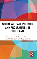 Social Welfare Policies and Programmes in South Asia