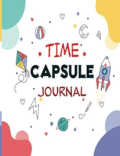 Time Capsule:  Awesome lined Journal: My questions and my answers