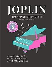 JOPLIN * 3 Popular Ragtimes * Easy Piano Sheet Music: Simple Songs for Kids * Maple Leaf Rag * The Entertainer * The Easy Winners * Simplified Arrangements for Beginners * Big Notes * Video Tutorial