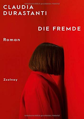Buchseite und Rezensionen zu 'Die Fremde: Roman' von Claudia Durastanti