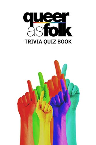 Queer As Folk: Trivia Quiz Book