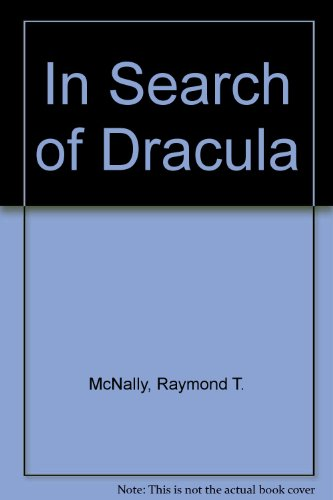 In Search of Dracula 0446916307 Book Cover