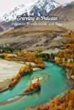 Traveling to Pakistan: Pakistan Travel Guide and Tips: Pakistan Travel Guide