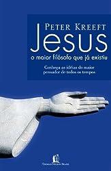 Jesus O Maior Filósofo Que Já Existiu