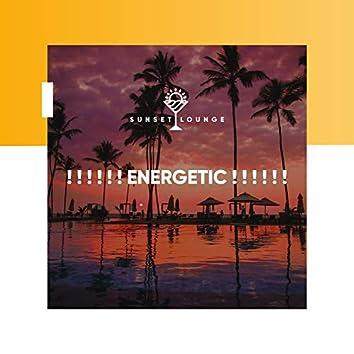 ! ! ! ! ! ! Energetic ! ! ! ! ! !