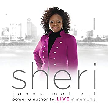 Power & Authority (Live In Memphis)