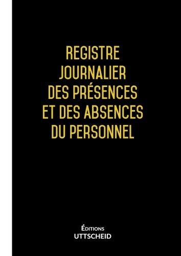Registre journalier des presences et des absences du personnel