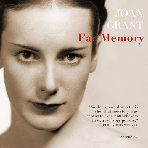 Far Memory                   By:                                                                                                                                 Joan Grant                               Narrated by:                                                                                                                                 Mil Nicholson                      Length: 10 hrs and 6 mins     Not rated yet     Overall 0.0
