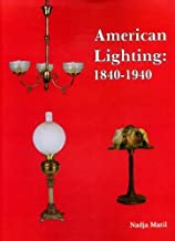 American Lighting: 1840-1940