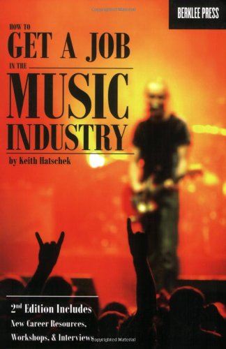 Price comparison product image How to Get a Job in the Music Industry,  Second Edition