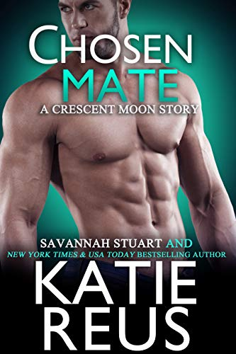 Chosen Mate (Crescent Moon Series Book 9)