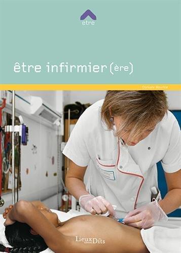 Etre infirmier(ère)