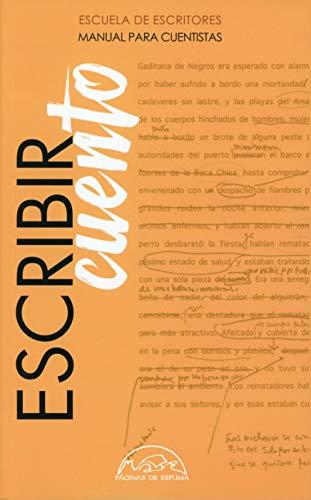Escribir cuento: Manual para cuentistas