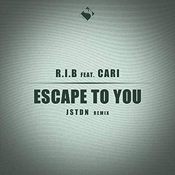 Escape to You (JSTDN Remix)
