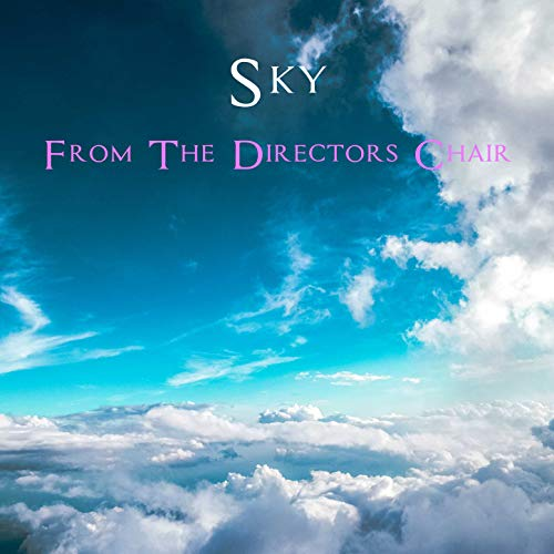 From The Directors Chair [Explicit]