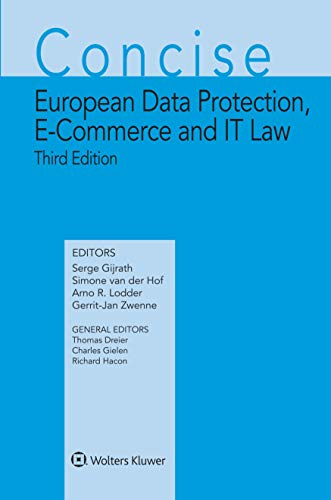 Concise European Data Protection, E-Commerce and IT Law (Concise Commentary of European Intellectual Property Law Series) (English Edition)