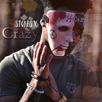 Stokes X Crazy