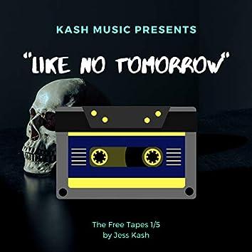 Like No Tomorrow