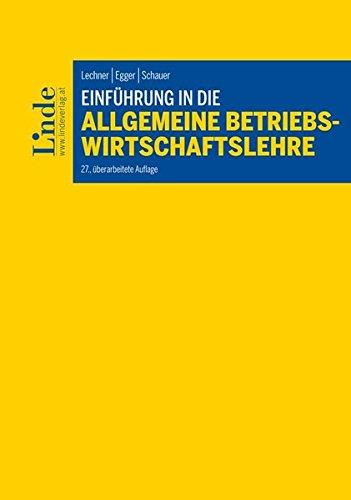 Einführung in die Allgemeine Betriebswirtschaftslehre (Linde Lehrbuch)