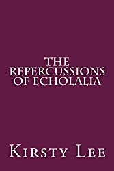the repercussions of echolalia Kindle Edition