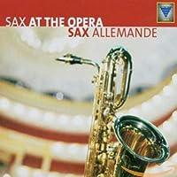 Sax at the Opera