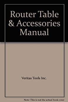 Paperback Router Table & Accessories Manual Book