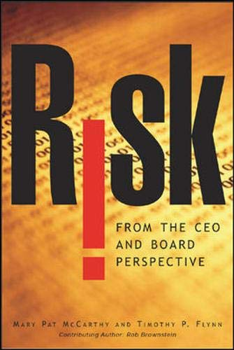 Risk From the CEO and Board Perspective: What All Managers Need to Know About Growth in a Turbulent