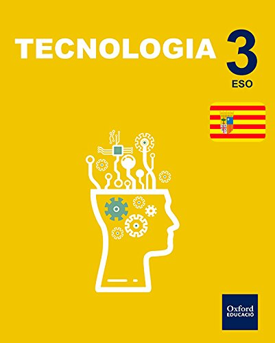 Inicia Dual Tecnología 3.º ESO. Libro del Alumno Aragón - 9780190513948
