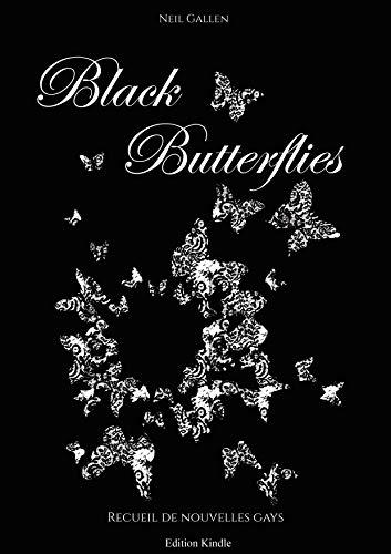 Black Butterflies: Recueil de nouvelles gays (French Edition)