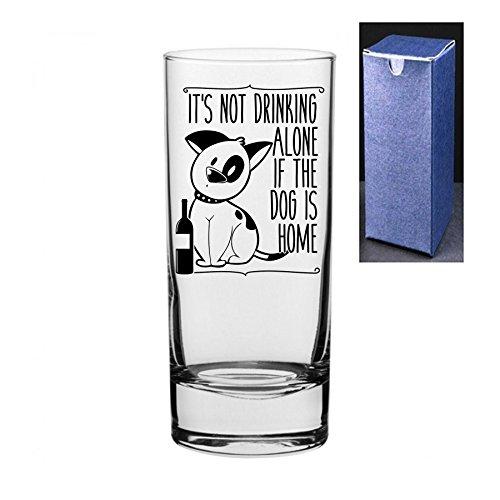 fantaisie gravé/imprimé Cocktail Highball Gin et Tonic Vodka Verre – Il n'est pas boire seul SI le chien à la maison Do Not Engrave A Message On The Reverse Side Noir