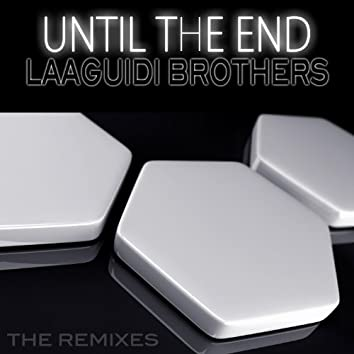 Until the End (The Remixes)