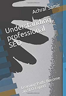 Understanding professional SEO: Learning Path: Become an SEO Expert