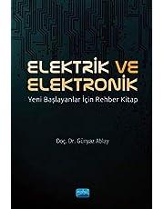 Elektrik ve Elektronik: Yeni Başlayanlar İçin Rehber Kitap
