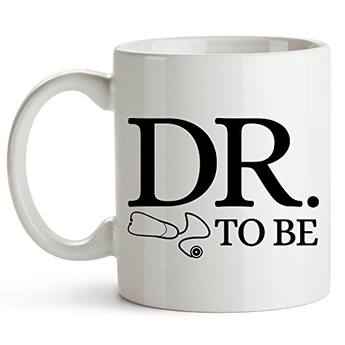 Younique Designs Dr. To Be Coffee Mug, 11 Ounces, Funny Medical Student Cup, Med School Mug, Medical School