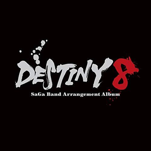 DESTINY 8 - SaGa Band Arrangement Album (特典なし)
