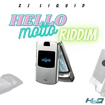 Hello Motto Riddim