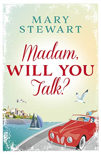 Madam, Will You Talk?: The modern classic by the queen of romantic suspense