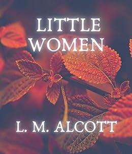 Little Women by [L. M. Alcott]