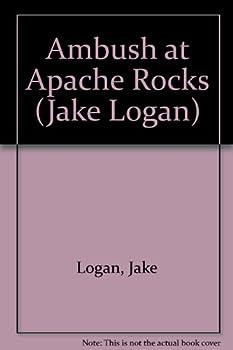 Ambush at Apache Rocks - Book #177 of the Slocum