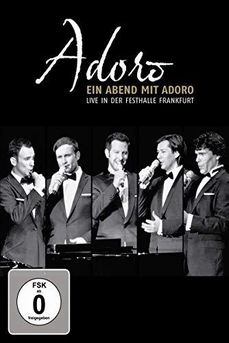 Ein Abend mit Adoro - Live in der Festhalle Frankfurt
