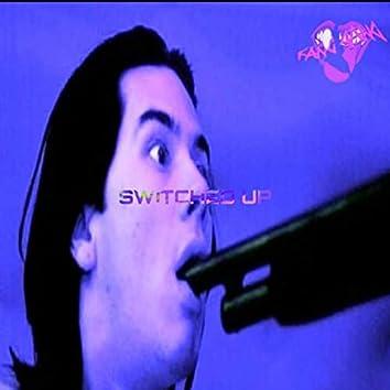 Switched Up (feat. SDK & Gliterott)