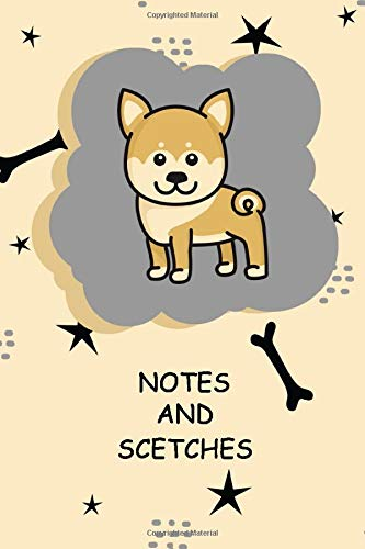 Shiba Inu Notes & Scetches: Cute Shiba Inu Lover Sketchbook Workbook to draw in Blank Paper 6