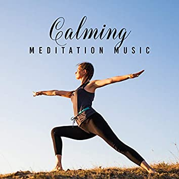 Calming Meditation Music: Spiritual Awakening, Inner Harmony, Zen, Meditation Awareness, Healing Music for Yoga