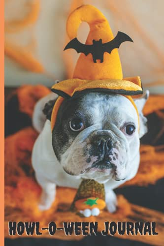 Howl-o-ween Journal: Pied French Bulldog in a Batty Hat - Halloween Themed Notebook or Diary - Gift Idea for Frenchie Dog Mom or Dad