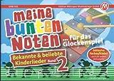 Meine bunten Noten fuer das Glockenspiel 2 - arrangiert für Glockenspiel [Noten / Sheetmusic]