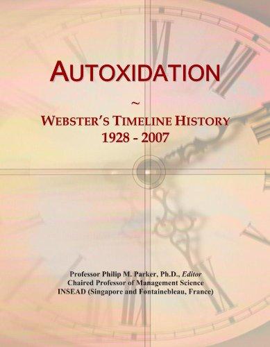Autoxidation: Webster's Timeline History, 1928 - 2007