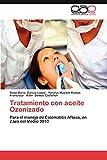 Tratamiento Con Aceite Ozonizado: Para el manejo de Estomatitis Aftosa, en Zaza del Medio 2010