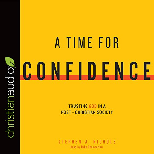A Time for Confidence audiobook cover art