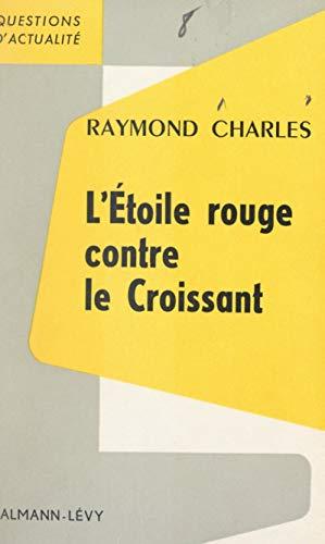 L'Étoile rouge contre le Croissant (French Edition)