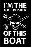I Am The Engineer Of this boat: Boat Engineer  Journal/Notebook Blank Lined Ruled 6x9 120 Pages